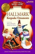 Hallmark Keepsake Ornaments 2000 Collector's Value Guide