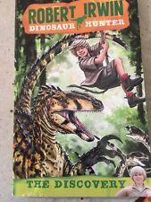 Robert Irwin Dinosaur Hunter 1: The Discovery by Jack Wells Robert Irwin - PB