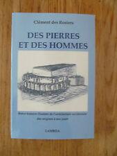 Des pierres et des hommes Histoire illustrée de l'architecture occidentale 2011