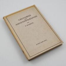 Pianta del pavimento degli occhi scienza medica per gli studenti-F. Schieck-ottava edizione - 1941
