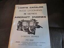 AVCO LYCOMING PARTS CATALOG 76 SERIES AIRCRAFT ENGINES O-320-H ILLUSTRATED