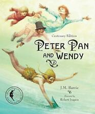 Peter Pan and Wendy: Centenary Edition (Sterling Illustrated Classics) by Barri