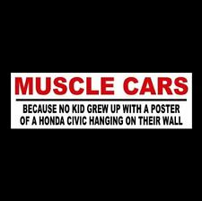 "Funny ""MUSCLE CARS"" hot rod BUMPER STICKER racing WINDOW DECAL nascar, NHRA, rat"