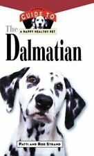 The Dalmatian: An Owner's Guide to a Happy Healthy Pet-ExLibrary