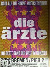 DIE ÄRZTE 2001 BREMEN - orig.Concert Poster  --  Konzert Plakat  A1 NEU