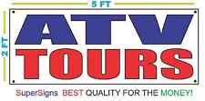 ATV TOURS Banner Sign 100% All Weather New LARGER Size! Wholesale Price
