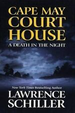Cape May Court House : A Death in the Night by Lawrence Schiller (2002,...