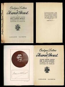 Quelques lettres de Marcel Proust 1 des 1000 sur velin Hachette 1928