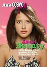 Ask CosmoGIRL! About Beauty: All the Answers to Your Questions About-ExLibrary