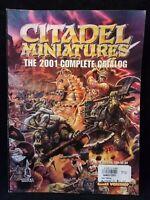 Citadel Miniatures The Complete 2001 Catalog Warhammer 40k Games Workshop