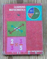 Learning Mathematics The Modern Mathematics Series 1966 Vintage Text Book