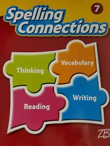 Zaner-Bloser Spelling Connections Grade 7: Student Edition (2016 Edition)