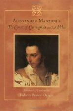 Alessandro Manzoni's The Count of Carmagnola and Adelchis by Manzoni, Alessandr