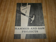 Hammer and Saw Projects 1965 Workbench Magazine