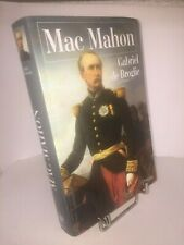 Mac Mahon par Gabriel de Broglie - Biographie Perrin