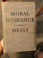 MORAL GUIDANCE - Edwin Healy - 1942 - Catholic pre Vatican 2