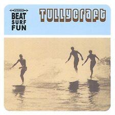 Tullycraft - BEAT SURF FUN cd. New in shrinkwrap