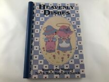 Heavenly Dishes Church Cookbook