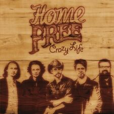HOME FREE - CRAZY LIFE  CD  11 TRACKS COUNTRY/FOLK/FOLKLORE  NEU
