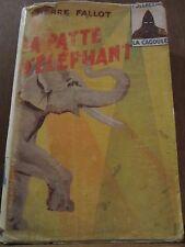 Pierra Fallot: La patte de l'éléphant/ Collection La Cagoule N°48, 1948