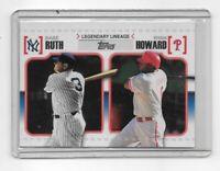 BABE RUTH RYAN HOWARD 2010 Topps Legendary Lineage Baseball Insert #LL-45