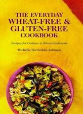 The Everyday Wheat-free and Gluten-free Cookbook-Michelle Berriedale-Johnson