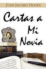 Cartas A Mi Novia by Juan Doger (2006, Paperback)
