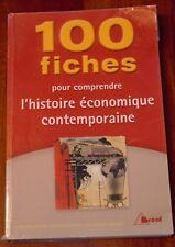 100 FICHES pour comprendre L' Histoire économique contemporaine