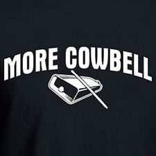 MORE COWBELL Funny SNL Retro TV 80's novelty comedy show Party T-shirt