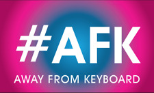 #AFK - Away From Keyboard Flag