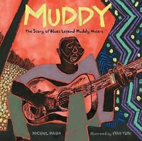 Muddy: The Story of Blues Legend Muddy Waters-ExLibrary