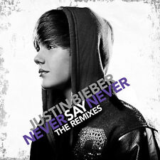 Justin Bieber - Never Say Never: The Remixes [New CD]