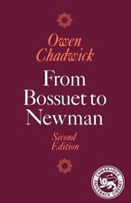 From Bossuet to Newman by Owen Chadwick (1987, Paperback, Revised)