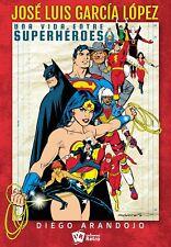 "Book ""Jose Luis Garcia-Lopez"" DC Comics Super Friend Super powers Universo Retro"