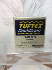 TUFTEX DeckDrain Fasteners   100 pieces    Tan  NIB