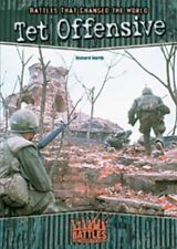 Tet Offensive (Battles That Changed the World) by Worth, Richard