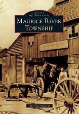 Maurice River Township [Images of America] [NJ] [Arcadia Publishing]