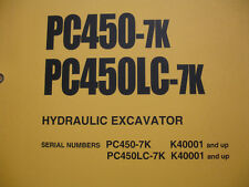 Komatsu  Hydraulic Excavator PC450-7K PC450LC -7K SHOP MANUAL Service Repair OEM
