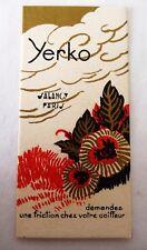 "ANCIENNE CARTE PARFUMEE ""YERKO"" DE LA PARFUMERIE SALANCY / ART DECO"