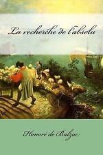 La Recherche de L'absolu by Honoré de Balzac (2017, Paperback)