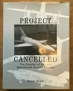 Project Cancelled: Disaster of Britain's Abandoned Aircraft Projects