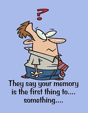 METAL MAGNET They Say Memory First Thing To Something Man Family Friend Humor
