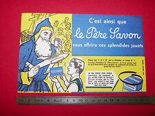 BUVARD PERE SAVON GAGNER DES JOUETS SUR EUROPE 1 1950-1960
