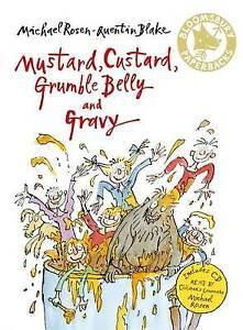 Mustard, Custard, Grumble Belly and Gravy (Bloomsbury Paperbacks), Rosen, Michae