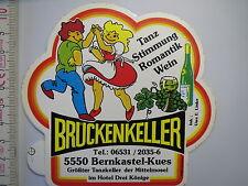 Aufkleber Tanzkeller Mittelmosel Hotel 3 Könige Brückenkeller Bernkastel (1327)