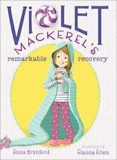 Violet Mackerel's Remarkable Recovery by Anna Branford (2013, Paperback)