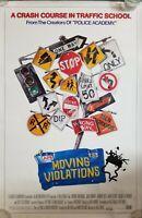 Vintage 1985 MOVING VIOLATIONS One Sheet Poster JOHN MURRAY TILLY KEACH SPERBER