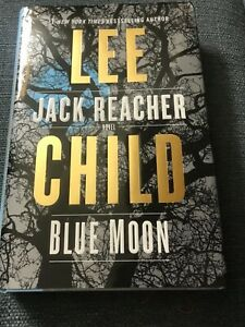 New Blue Moon: A Jack Reacher Novel by Lee Child Hardcover First edition
