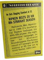 1990 Topps #8 Cal Ripken Record Breaker 1989 Baltimore Orioles