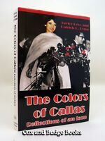 PATRICK C BYRNE signed The Colors of Maria Callas 1st/1st HB DW 2002 OPERA Music